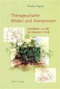 Cover-Bild zu Therapeutische Wickel und Kompressen von Fingado, Monika