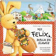 Cover-Bild zu Langen, Annette: Mit Felix durch die Schweiz