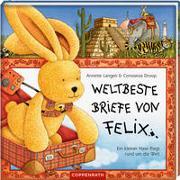 Cover-Bild zu Langen, Annette: Weltbeste Briefe von Felix