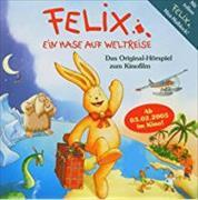Cover-Bild zu Langen, Annette: Felix - Ein Hase auf Weltreise