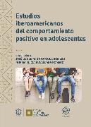 Cover-Bild zu Zabala, Aranzazu Fernández: Estudios iberoamericanos del comportamiento positivo en adolescentes (eBook)