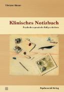 Cover-Bild zu Moser, Tilmann: Klinisches Notizbuch
