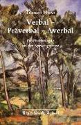 Cover-Bild zu Moser, Tilmann: Verbal - Präverbal - Averbal
