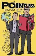 Cover-Bild zu Osman, Richard: A Pointless History of the World (eBook)