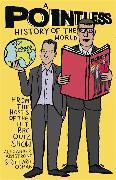 Cover-Bild zu Osman, Richard: A Pointless History of the World