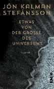 Cover-Bild zu Stefánsson, Jón Kalman: Etwas von der Größe des Universums (eBook)