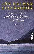 Cover-Bild zu Stefánsson, Jón Kalman: Sommerlicht, und dann kommt die Nacht (eBook)