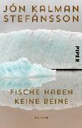 Cover-Bild zu Stefánsson, Jón Kalman: Fische haben keine Beine (eBook)