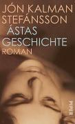 Cover-Bild zu Stefánsson, Jón Kalman: Ástas Geschichte
