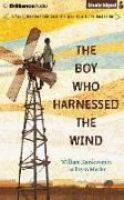 Cover-Bild zu Kamkwamba, William: The Boy Who Harnessed the Wind: Young Readers Edition