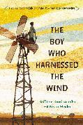 Cover-Bild zu Kamkwamba, William: The Boy Who Harnessed the Wind (eBook)