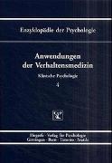 Cover-Bild zu Flor, Herta (Hrsg.): Bd. 4: Enzyklopädie der Psychologie / Themenbereich D: Praxisgebiete / Klinische Psychologie / Anwendungen der Verhaltensmedizin - Enzyklopädie der Psychologie D: Praxisgebiete II. Klinische Psychologie