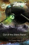 Cover-Bild zu Lewis, C. S.: Out of the Silent Planet