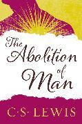 Cover-Bild zu Lewis, C. S.: The Abolition of Man