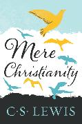 Cover-Bild zu Lewis, C. S.: Mere Christianity