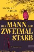 Cover-Bild zu Osman, Richard: Der Mann, der zweimal starb (eBook)