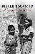 Cover-Bild zu Bourdieu, Pierre: Algerian Sketches
