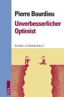 Cover-Bild zu Bourdieu, Pierre: Unverbesserlicher Optimist