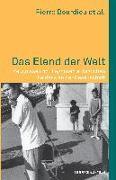 Cover-Bild zu Bourdieu, Pierre: Das Elend der Welt. Zeugnisse und Diagnosen alltäglichen Leidens an der Gesellschaft