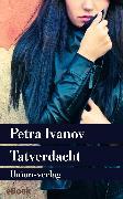 Cover-Bild zu Ivanov, Petra: Tatverdacht (eBook)