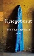 Cover-Bild zu Kurbjuweit, Dirk: Kriegsbraut