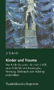 Cover-Bild zu Eckardt, Jo: Kinder und Trauma