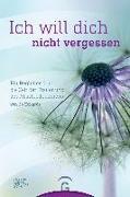 Cover-Bild zu Eckardt, Jo: Ich will dich nicht vergessen