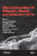 Cover-Bild zu Characterization of Minerals, Metals, and Materials 2013 (eBook) von Hwang, Jiann-Yang (Hrsg.)