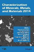 Cover-Bild zu Characterization of Minerals, Metals, and Materials 2014 (eBook) von Carpenter, John (Hrsg.)