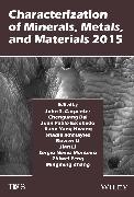 Cover-Bild zu Characterization of Minerals, Metals, and Materials 2015 (eBook) von Carpenter, John (Hrsg.)