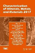 Cover-Bild zu Characterization of Minerals, Metals, and Materials 2017 (eBook) von Peng, Zhiwei (Hrsg.)