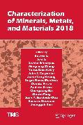 Cover-Bild zu Characterization of Minerals, Metals, and Materials 2018 (eBook) von Li, Bowen (Hrsg.)