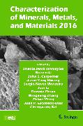 Cover-Bild zu Characterization of Minerals, Metals, and Materials 2016 (eBook) von Jamil Ikhmayies, Shadia (Hrsg.)