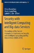Cover-Bild zu Security with Intelligent Computing and Big-data Services von Yang, Ching-Nung (Hrsg.)