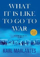 Cover-Bild zu Marlantes, Karl: What It Is Like to Go to War