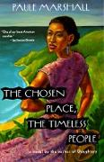 Cover-Bild zu Marshall, Paule: The Chosen Place, The Timeless People