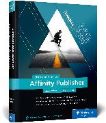 Cover-Bild zu Denzler, Christian: Affinity Publisher