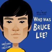 Cover-Bild zu eBook Who Was Bruce Lee?: A Who Was? Board Book