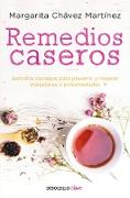 Cover-Bild zu Chavez Martinez, Margarita: Remedios caseros / Handbook of Home Remedies