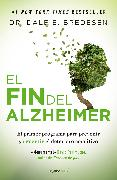 Cover-Bild zu Bredesen, Dale: El fin del Alzheimer / The End of Alzheimer's