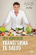 Cover-Bild zu Verdaguer, Xevi: Transforma tu salud / Transform Your Health