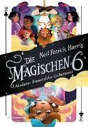 Cover-Bild zu Harris, Neil Patrick: Die Magischen Sechs - Madame Esmeraldas Geheimnis