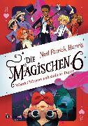 Cover-Bild zu Harris, Neil Patrick: Die Magischen Sechs - Wendel Wispers unheimliche Puppe (eBook)