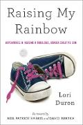 Cover-Bild zu Duron, Lori: Raising My Rainbow