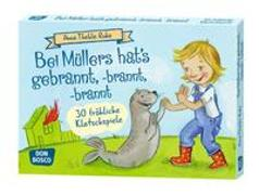Cover-Bild zu Ruhe, Anna Thekla: Bei Müllers hat's gebrannt, -brannt, -brannt. 30 fröhliche Klatschspiele