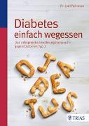 Cover-Bild zu Diabetes einfach wegessen von Fuhrman, Joel