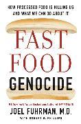 Cover-Bild zu Fast Food Genocide von Fuhrman, Joel
