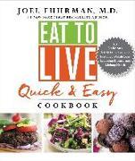 Cover-Bild zu Eat to Live Quick and Easy Cookbook (eBook) von Joel Fuhrman, M.D.