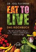 Cover-Bild zu Eat to Live - Das Kochbuch von Fuhrman, Joel