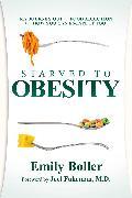 Cover-Bild zu Starved to Obesity von Boller, Emily